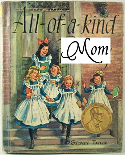 All-of-a-kind Mom
