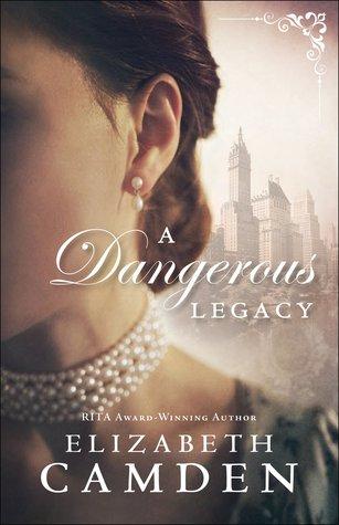 A Dangerous Legacy - bk 1